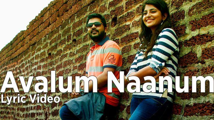 Avalum Naanum - Lyric Video | Achcham Yenbadhu Madamaiyada | A R Rahman ...