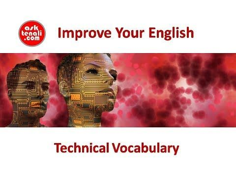 Technical Vocabulary - Improve Your English