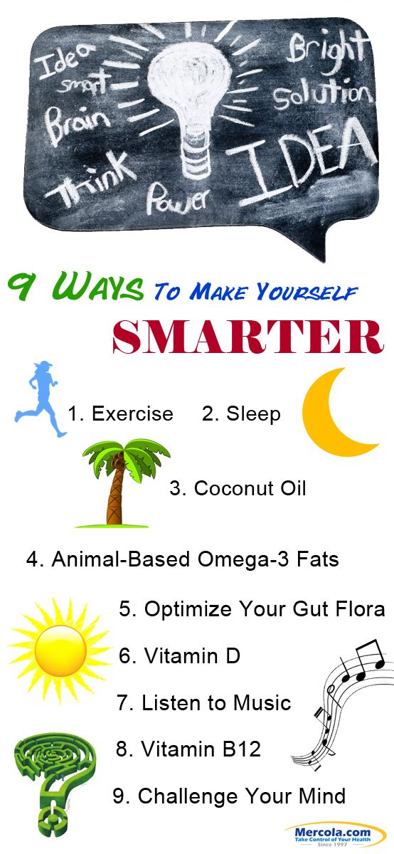 Here are 9 ways to make yourself smarter! http://articles.mercola.com/sites/articles/archive/2012/05/17/good-brain-health-tips.aspx