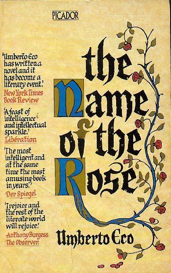 Umberto Eco . El nombre de la rosa