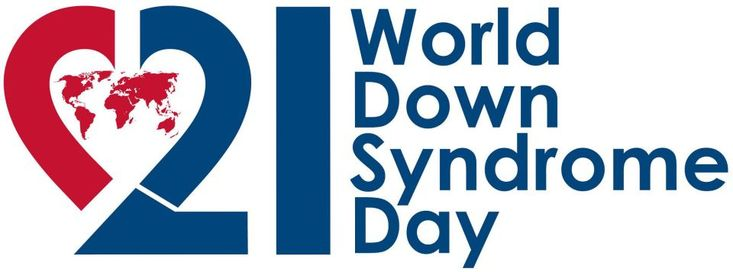 World Down Syndrome Day - a day to create a single global voice for advocating for the rights, inclusion and well being of people with Down syndrome.  March 21 was chosen because 3/21 symbolizes a third copy of the 21st Chromosome in people with Down Syndrome.