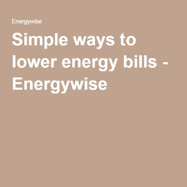 Simple ways to lower energy bills - Energywise Click here for more information - https://www.energywise.govt.nz/at-home/simple-ways-to-lower-energy-bills/