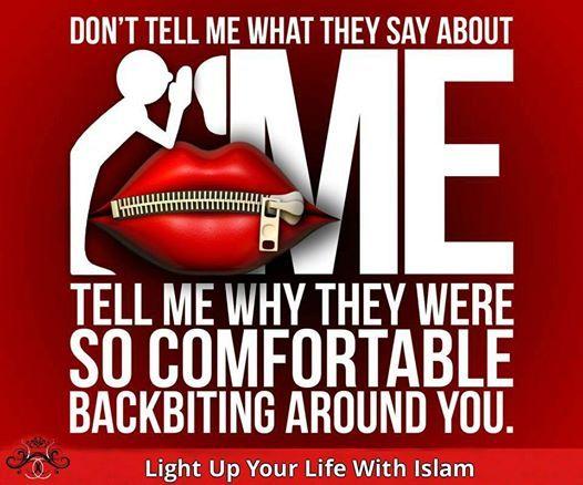 Islam on Backbiting, Bitching and Gossip (Gheebah/Ghibah)