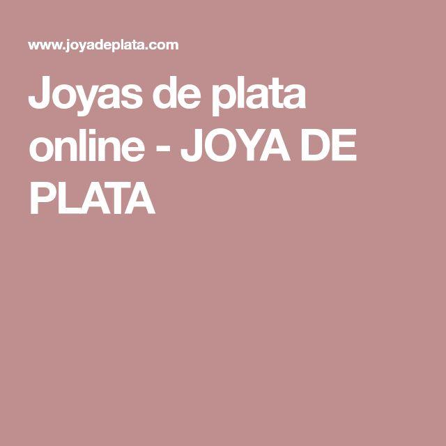 Joyas de plata online - JOYA DE PLATA