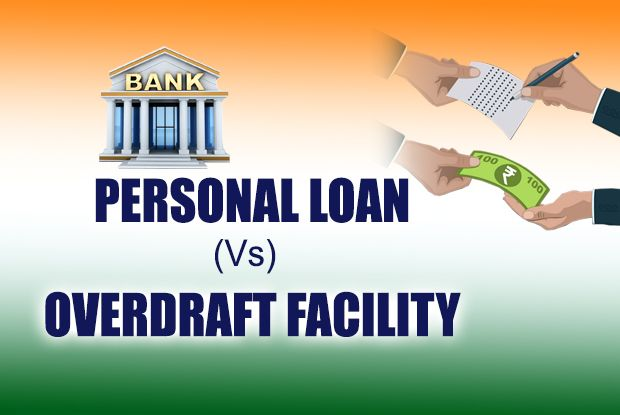 Personal Loan Or Overdraft Which One Is Good Personal Loans Person Good Things