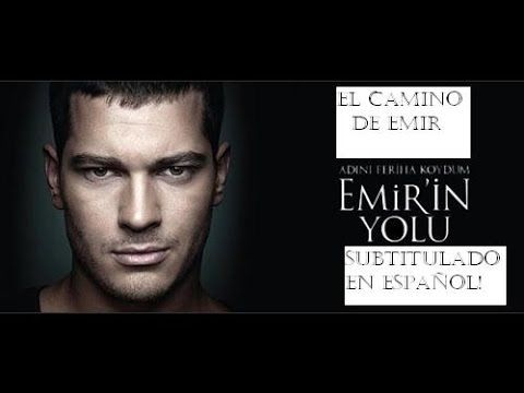 El Camino de Emir / Emir In Yolu - Cap.1.2  Subtitulado Español