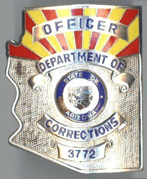ARIZONA DEPARTMENT OF CORRECTIONS - OFFICER BADGE