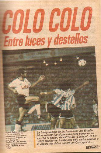 El Sábado 16 de Febrero del año 91, fue la inauguración de las Luces del Estadio Monumental, ante mas de 60 mil espectadores y un dato no menor fueron 5.301 Socios del Club Social y Deportivo,Estruendo de Alegría al ser encendidas las Luces. Para Culminar ese día le ganamos 1-0 a Racing de Avellaneda,