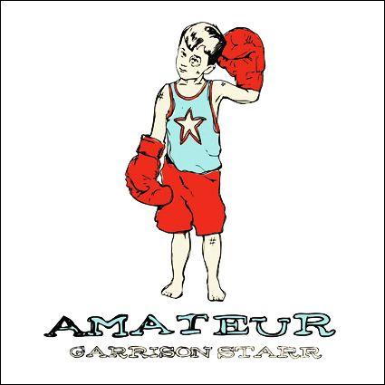 Garrison Starr - 'Amateur'