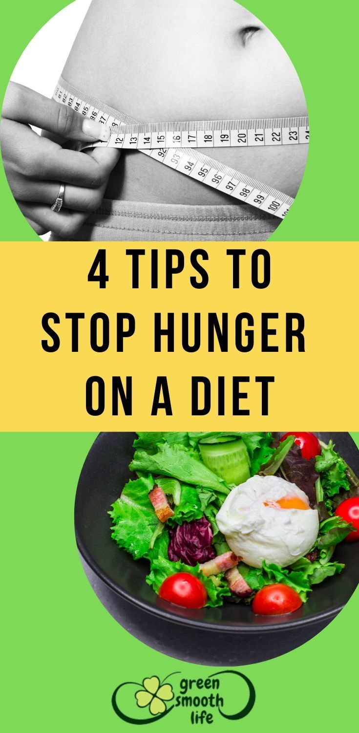 4 Tips To Stop Hunger On A Diet Food Portions Healthy Diet Tips Clean Eating Recipes