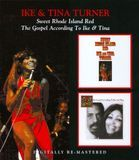 The Sweet Rhode Island Red/The Gospel According To Ike & Tina [CD], 16314894