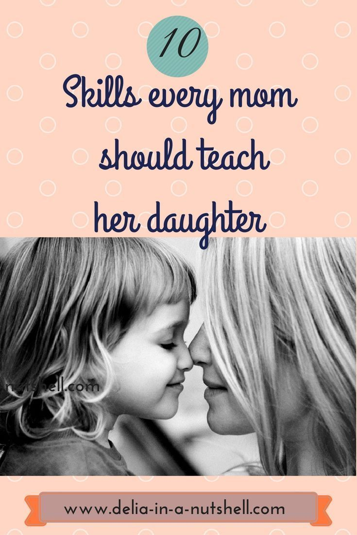 10 Skills every mom should teach her daughter |mother daughter skills | mother daughter activities |mother's day | mother daughter inspiration
