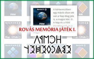 Rovás memória játék I. rész: Elképesztő emlékezetfejlesztő! A rovásírás segíti a térben való gondolkodás, a tudatos képalkotás fejlesztését. I. rész: A téridő kialakulása