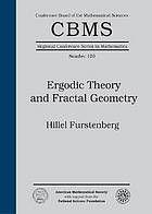 Furstenberg, Harry. Ergodic Theory and Fractal Geometry. , 2014. Print.