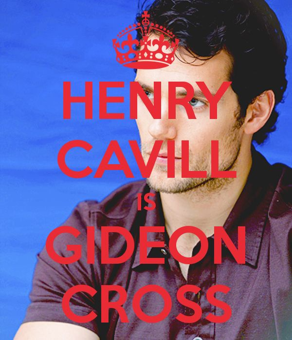 henry cavill as gideon cross | HENRY CAVILL IS GIDEON CROSS - KEEP CALM AND CARRY ON Image Generator ...