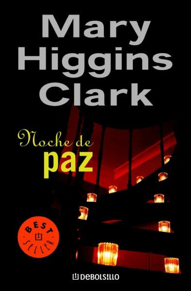 Noche de Paz - Mary Higgins Clark Novela Negra/Intriga/Suspense , Proyecto Mary Higgins Clark , Reseñas , Reto Liluleo / 18 junio, 2015