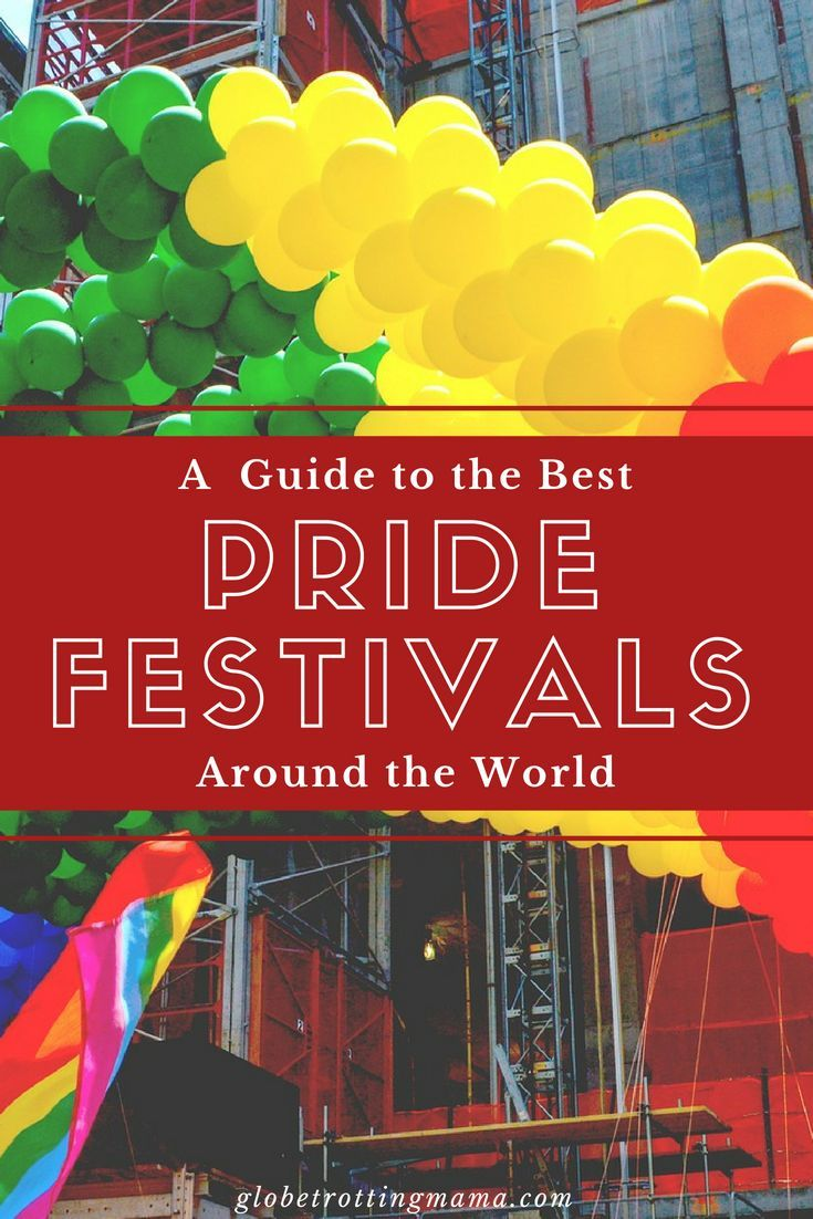 Top Pride Festivals Around The World The Globe