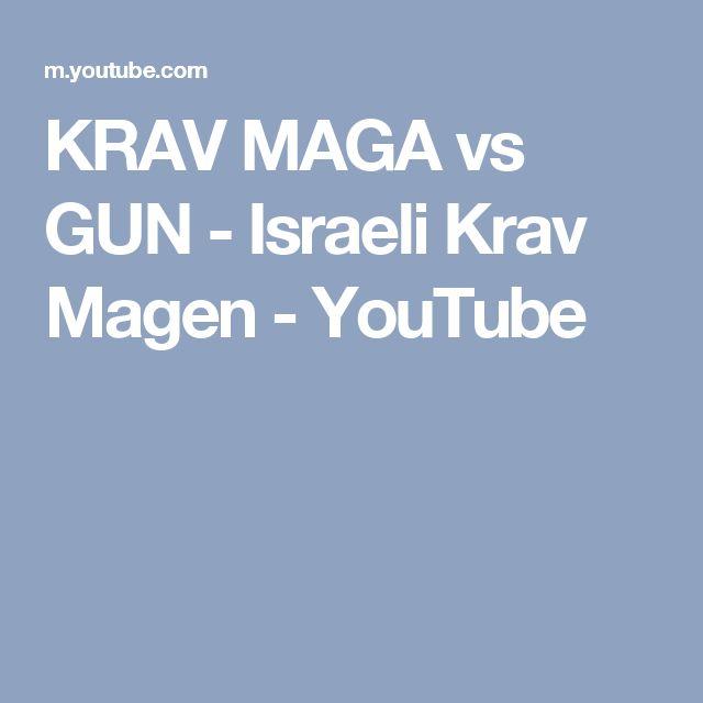 KRAV MAGA vs GUN - Israeli Krav Magen - YouTube