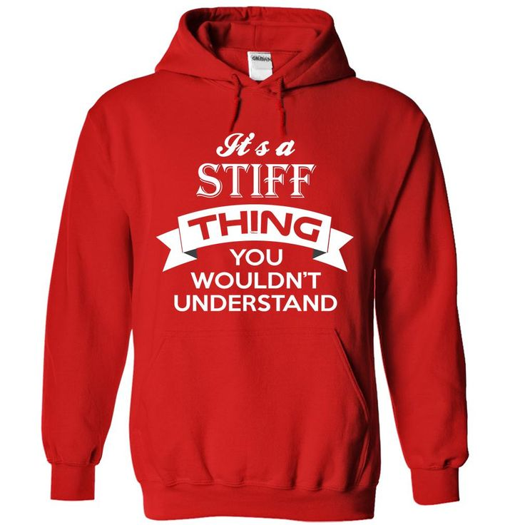 [New tshirt name meaning] STIFF  Top Shirt design  TIFF  Tshirt Guys Lady Hodie  TAG FRIEND SHARE and Get Discount Today Order now before we SELL OUT  Camping administrators