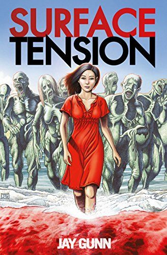 Surface Tension - Months ago 99% of humanity walked into the sea and dissolved. ...