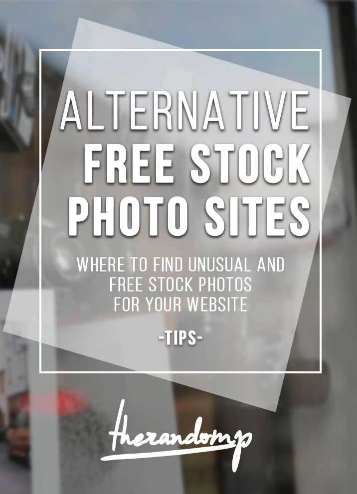 Alternative free stock photo sites: http://therandomp.com/blog/2015/10/10/alternative-stock-photo-sites-tips