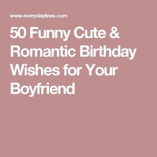25+ Best Ideas About Boyfriend Birthday Messages On