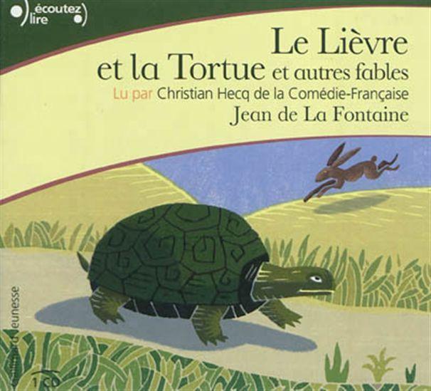 Le Lièvre et la tortue et autres fables