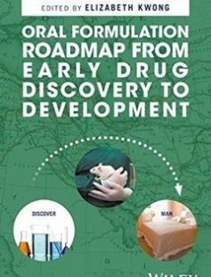 Oral Formulation Roadmap from Early Drug Discovery to Development free download by Elizabeth Kwong ISBN: 9781118907337 with BooksBob. Fast and free eBooks download.  The post Oral Formulation Roadmap from Early Drug Discovery to Development Free Download appeared first on Booksbob.com.