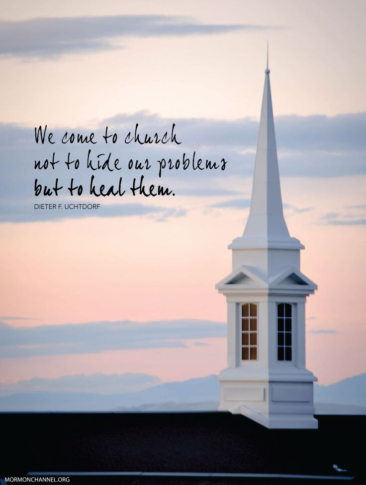 That Is Why I Go To Church Inspirational Quotes Lds Quotes Lds