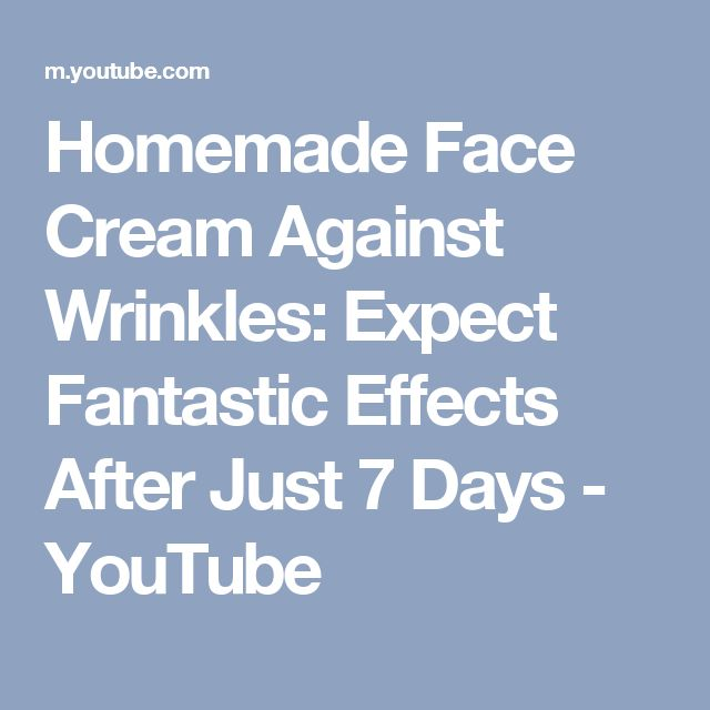 Homemade Face Cream Against Wrinkles: Expect Fantastic Effects After Just 7 Days - YouTube