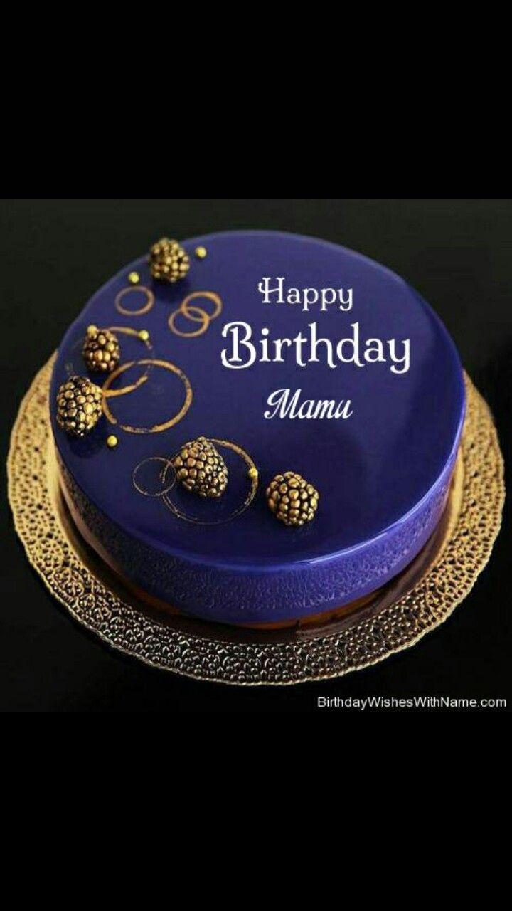 Happy birthday Mamu | Birthday Wishes | Happy birthday mamu, Happy