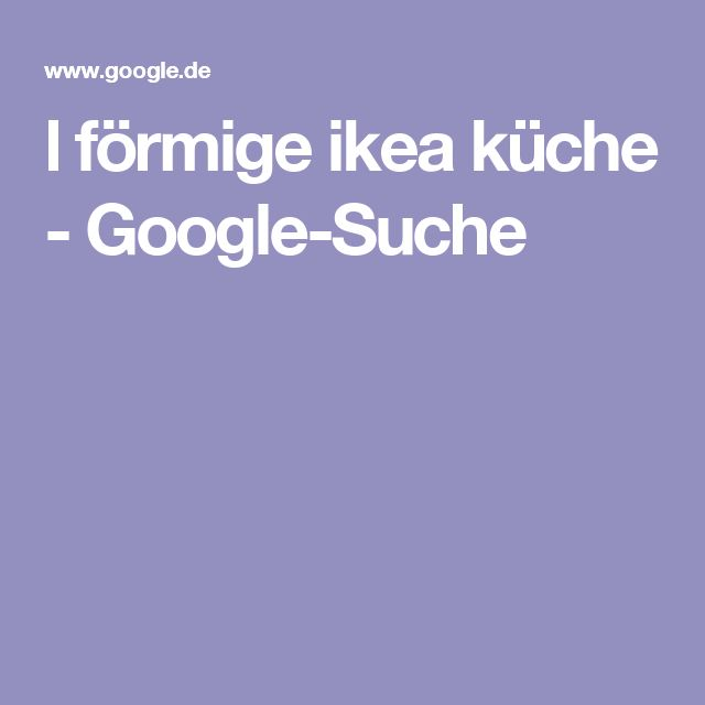 Cute l f rmige ikea k che Google Suche