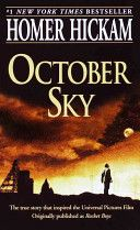 October Sky: A Memoir | book by Homer H. Hickam. Originally called Rocket Boys, and the inspiration for the movie of the same name, this is a great book for your teen reader. I dreamed of making a curriculum where students learn machining, technical drawing, chemistry, risk analysis, trigonometry and calculus right along side the characters. And it has some great social-cultural history for this immigrant rich, post WWII, working class community.