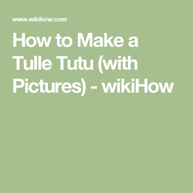 1c79e2edf4738 Make a Tulle Tutu