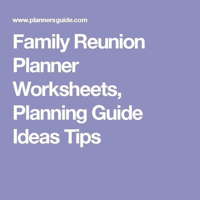 Family Reunion Planner Worksheets Planning Guide Ideas Tips  Family reunion  Family reunion