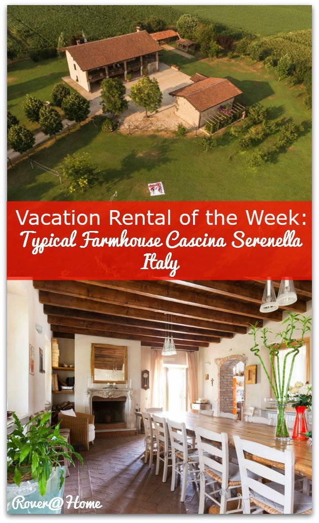 Vacation Rental of the Week - Typical Farmhouse Cascina Serenella Italy