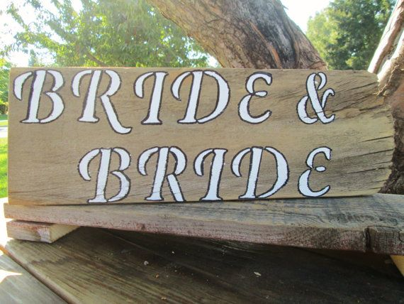 Rustic Bride Sign LGBT Wedding Sign Rustic By DivineRusticCreation,  $25.00https://www