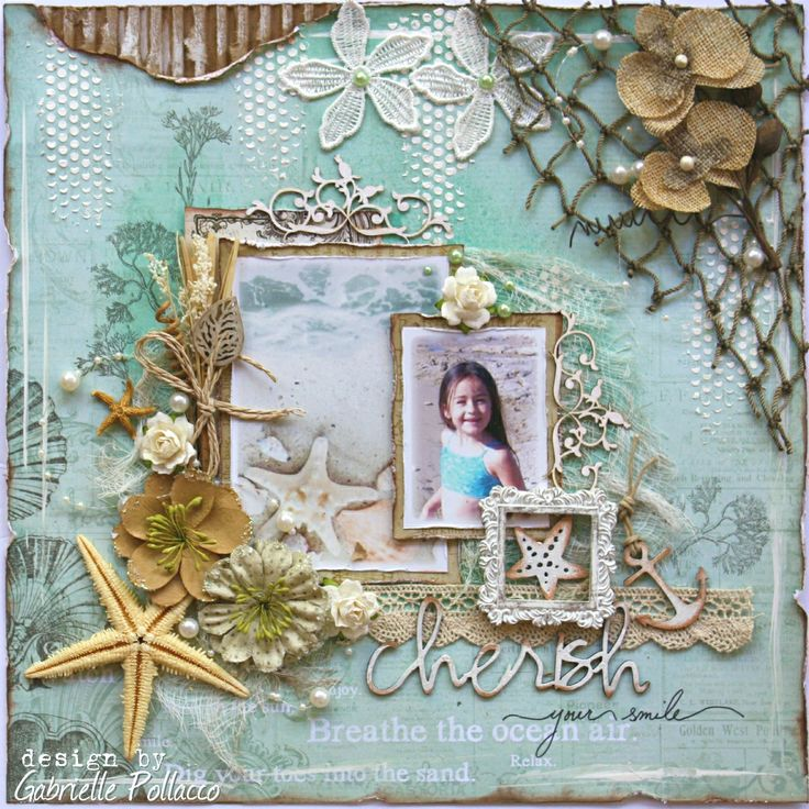 Cherish **Kit Page & VIDEO TUTORIAL** The Scrapbook Diaries - Prima - Seashore Collection Gabrielle Polacco