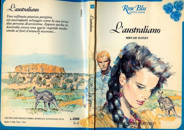 """Rose Blu ( Nuova Serie ) : MIRYAM HATLEY : """" L'australiano """" in Libri e riviste, Letteratura e narrativa, Romanzi e saghe   eBay"""