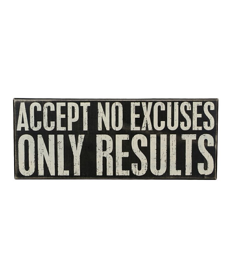 Famous Quotes About Excuses: Best 25+ No Excuses Ideas On Pinterest