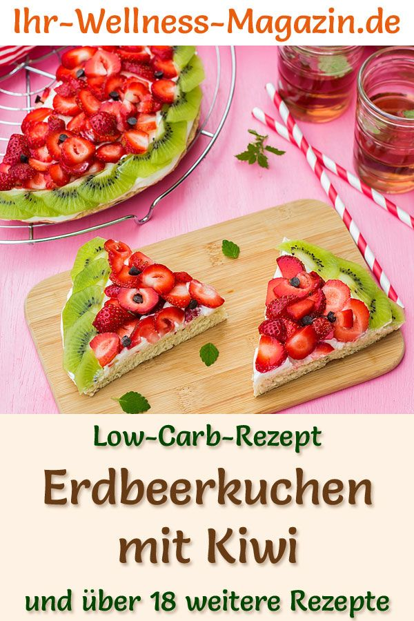 Low Carb Strawberry Kiwi Cake – Rezept ohne Zucker