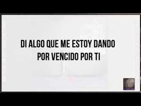 A Great Big World ft Christina Aguilera - Say Something (Traducida Subtitulada Español) - YouTube