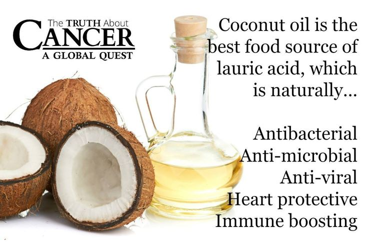 Coconut oil is the BEST! It is the best food source of lauric acid, which is naturally antibacterial, anti-microbial, anti-viral, heart protective and immune boosting. Please re-pin to help us educate others! // The Truth About Cancer