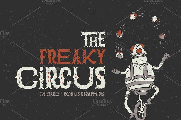 The Freaky Circus font by Gleb Guralnyk on @creativemarket