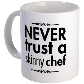CafePress Never Trust A Skinny Chef Mug - Standard Multi-color: Amazon.co.uk: Kitchen & Home