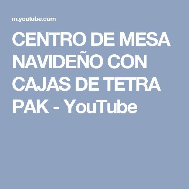 CENTRO DE MESA NAVIDEÑO CON CAJAS DE TETRA PAK - YouTube