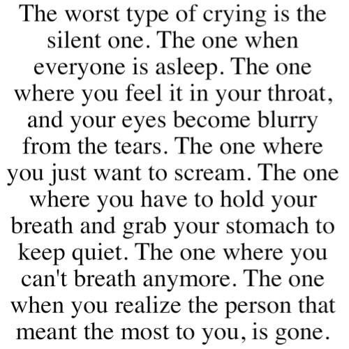 Quotes About Crying: Crying Yourself To Sleep: That's Hard. Not Being Able To