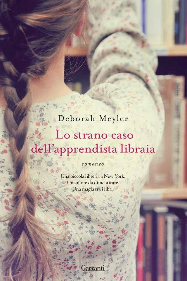 Lo strano caso dell'apprendista libraia (Deborah Meyler)