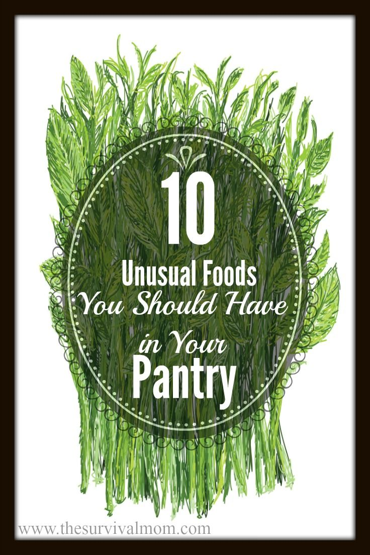 10 Unusual foods you should have in your pantry! | www.TheSurvivalMom.com