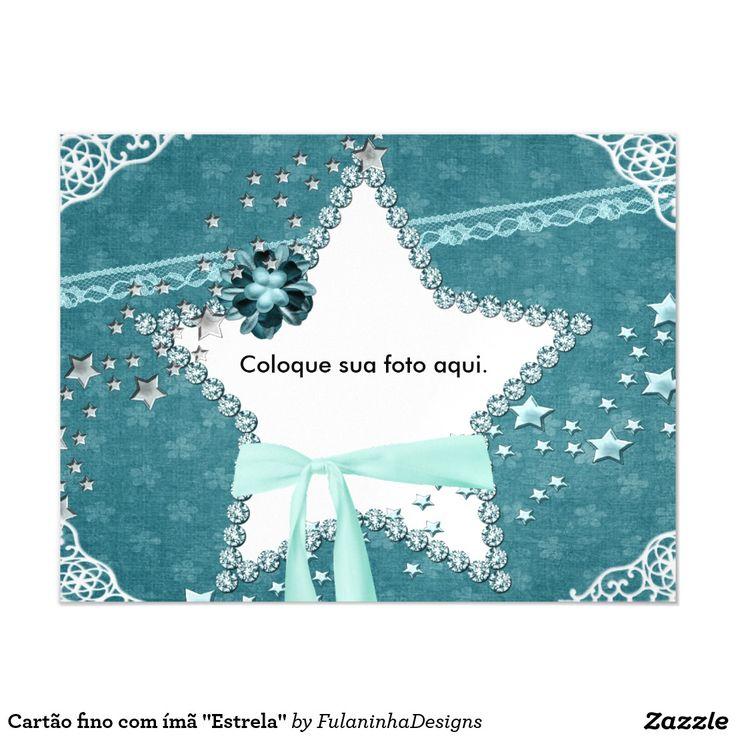 """Cartão fino com ímã """"Estrela"""". Coloque sua foto dentro da estrela e enfeite sua geladeira. Mande de presente..."""